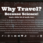 Why Travel Because Science
